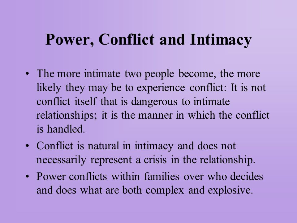 Power, Conflict and Intimacy