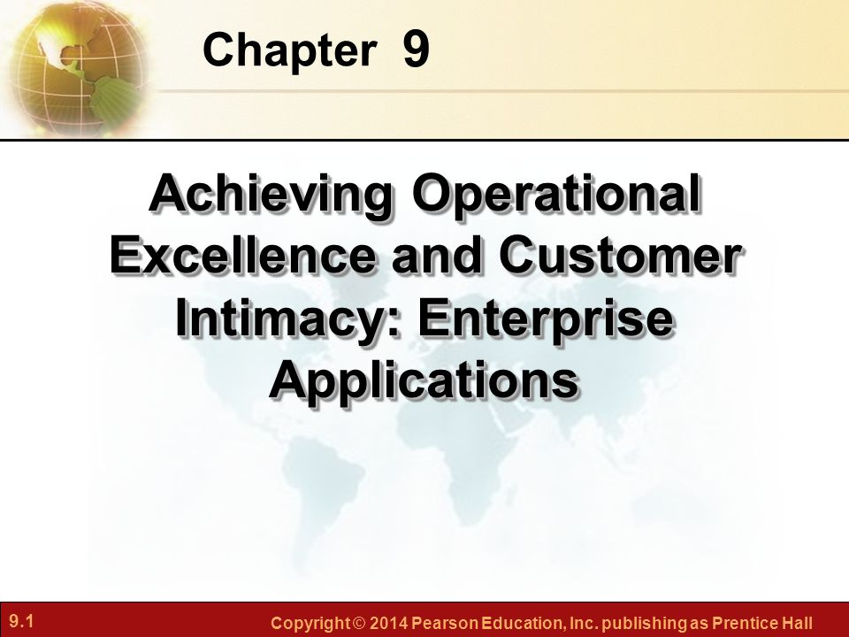 achieving operational excellence and customer intimacy enterprise applications Operational excellence & customer intimacy  achieving operational excellence  challenges of enterprise applications.