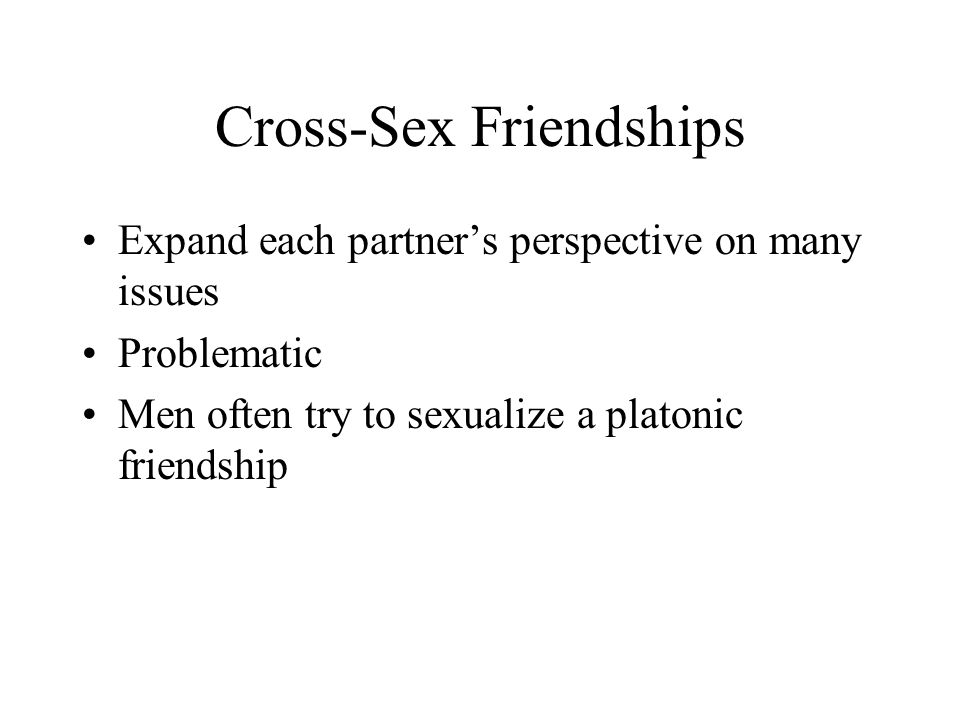 Cross-Sex Friendships