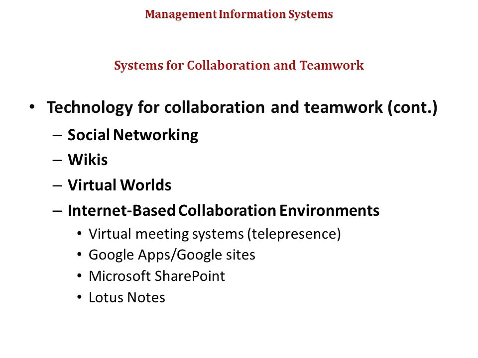 Systems for Collaboration and Teamwork