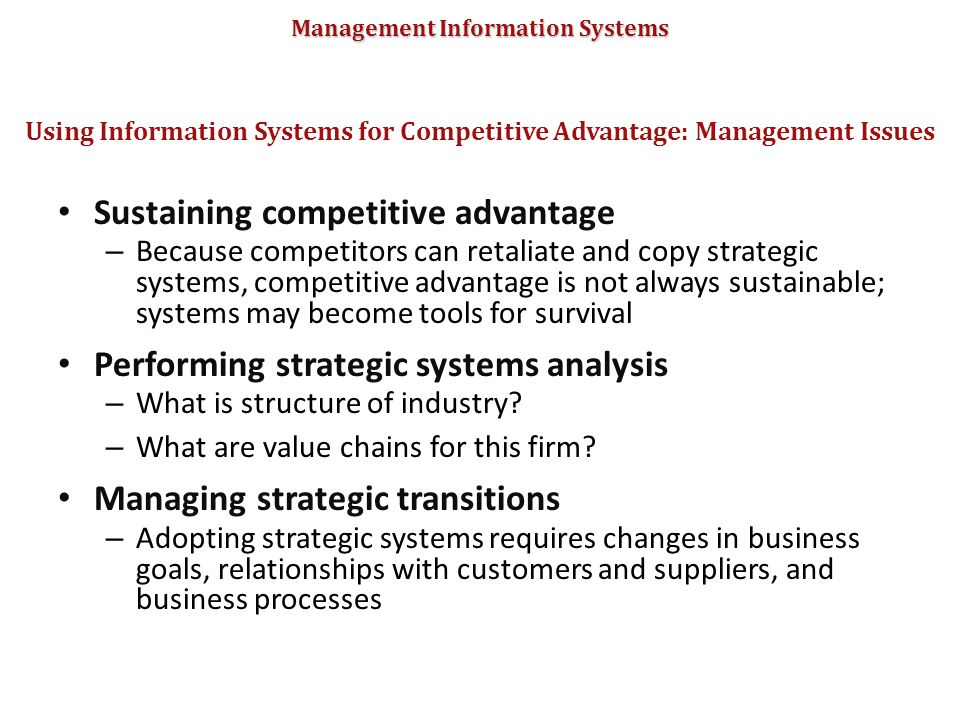 Using Information Systems for Competitive Advantage: Management Issues