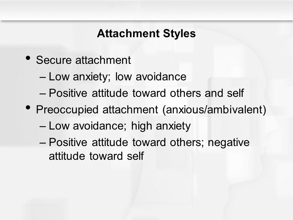 Low anxiety; low avoidance Positive attitude toward others and self