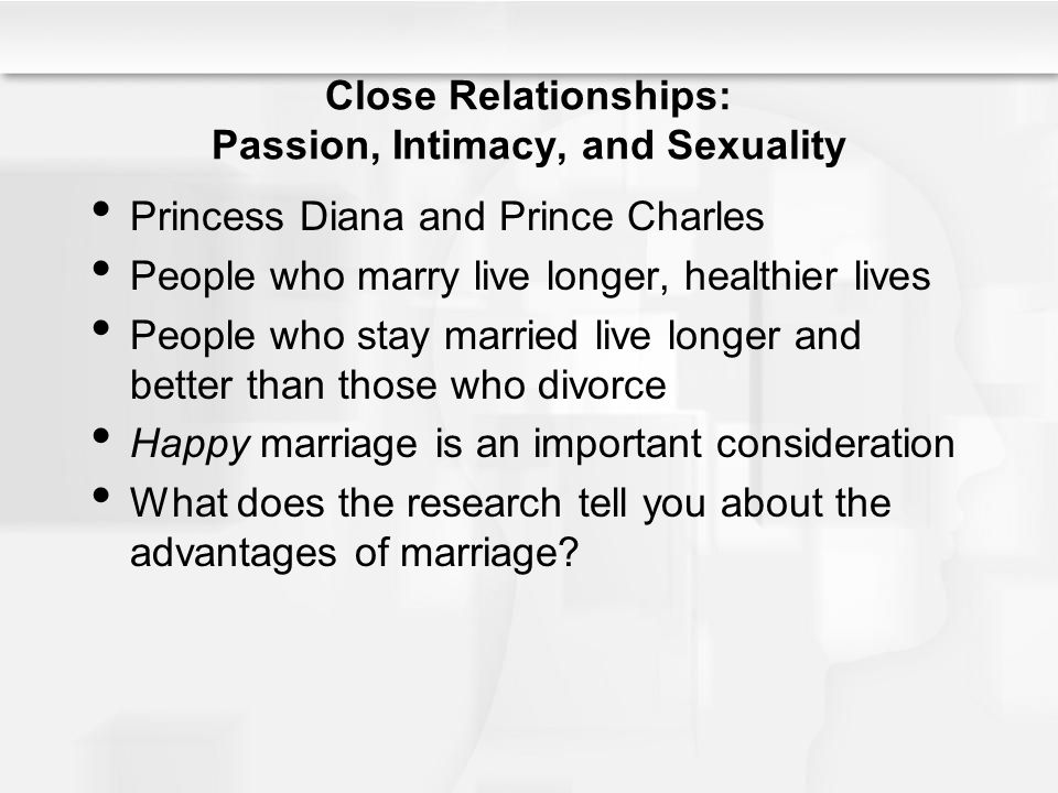 Close Relationships: Passion, Intimacy, and Sexuality
