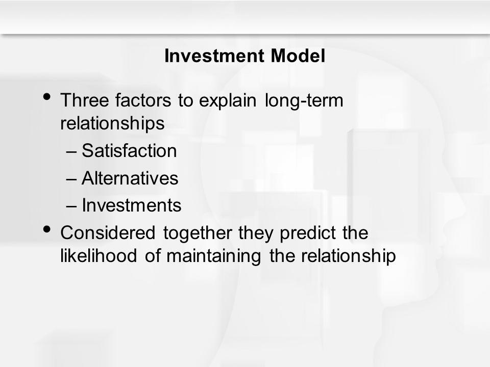 Three factors to explain long-term relationships Satisfaction