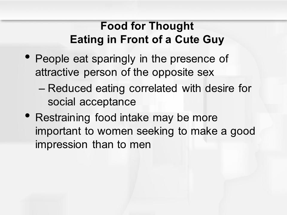 Food for Thought Eating in Front of a Cute Guy