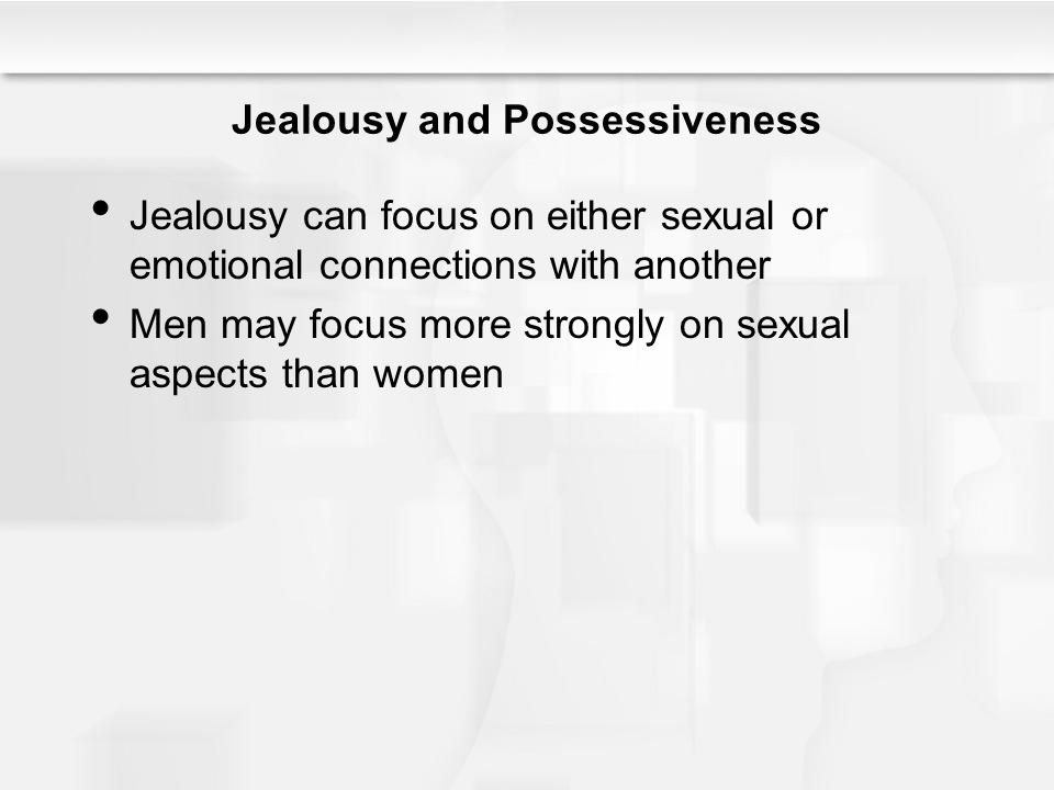 Jealousy and Possessiveness