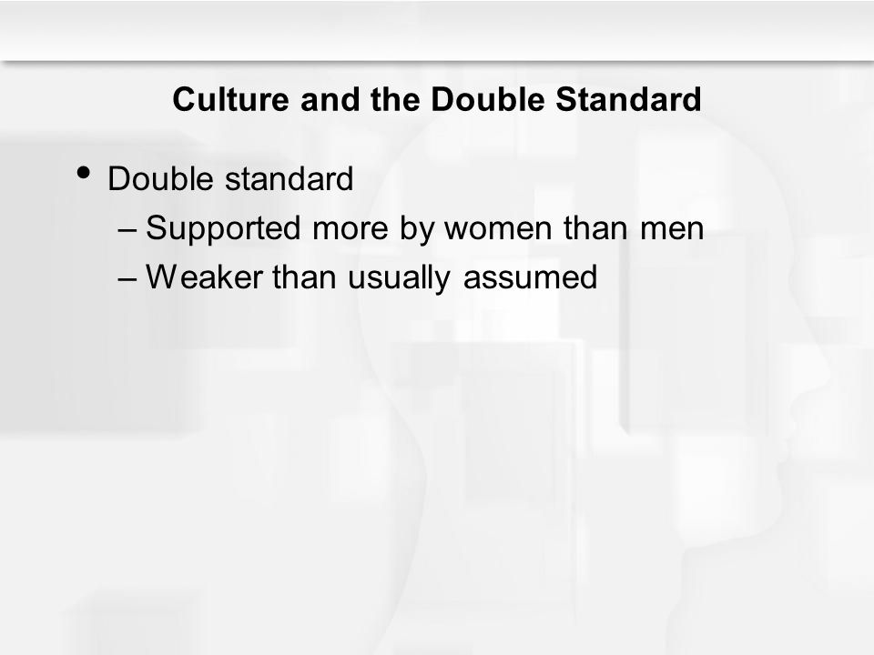 Culture and the Double Standard