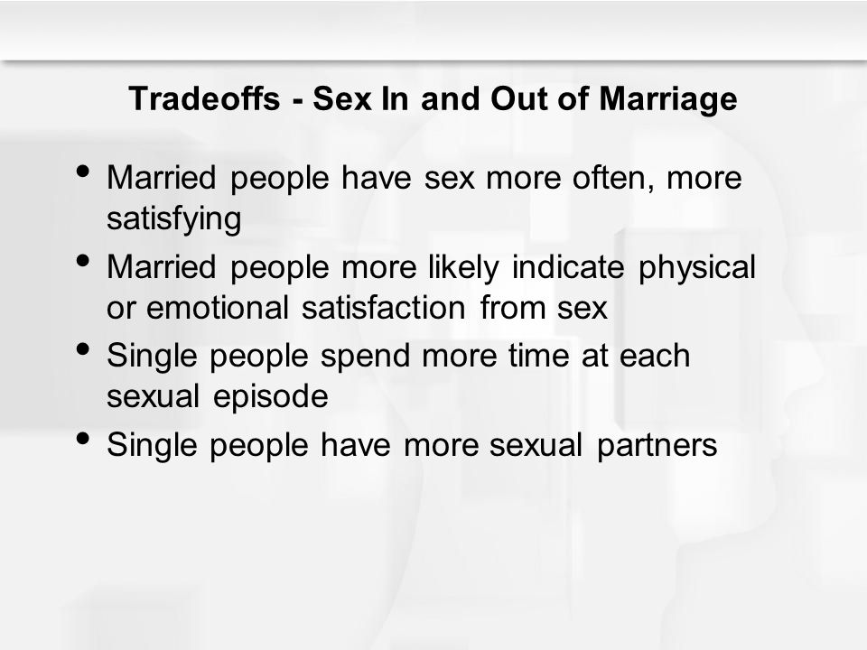 Tradeoffs - Sex In and Out of Marriage