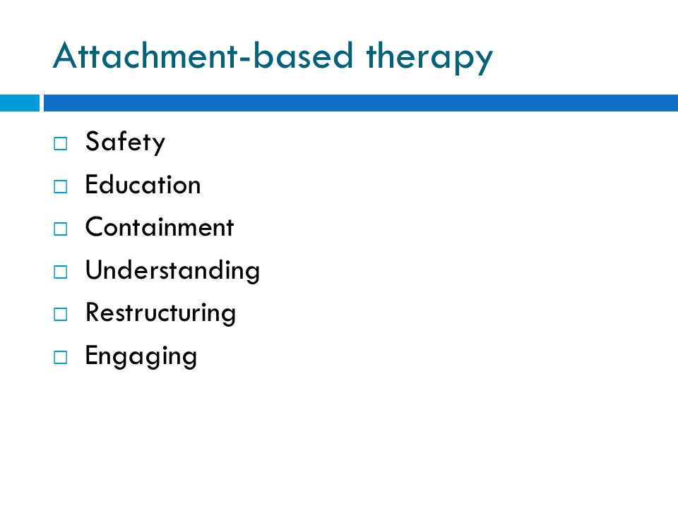 Attachment-based therapy