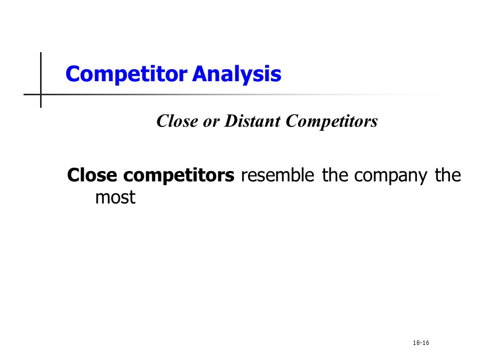 Close or Distant Competitors