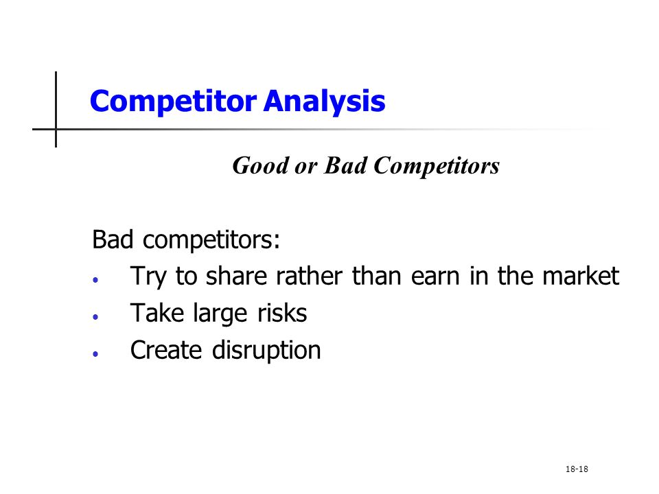 Good or Bad Competitors