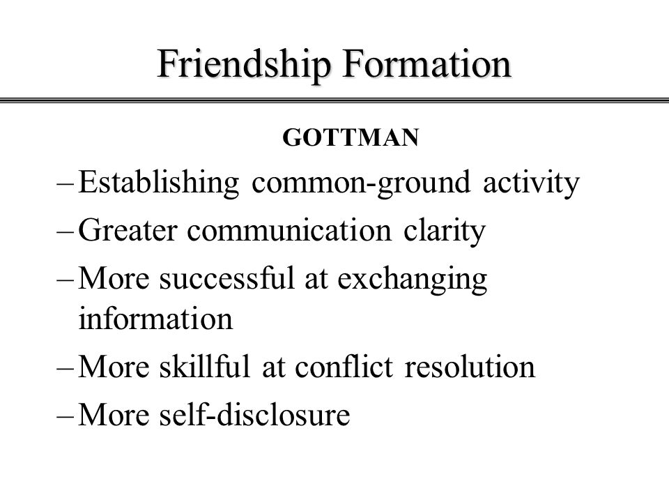 Friendship Formation Establishing common-ground activity