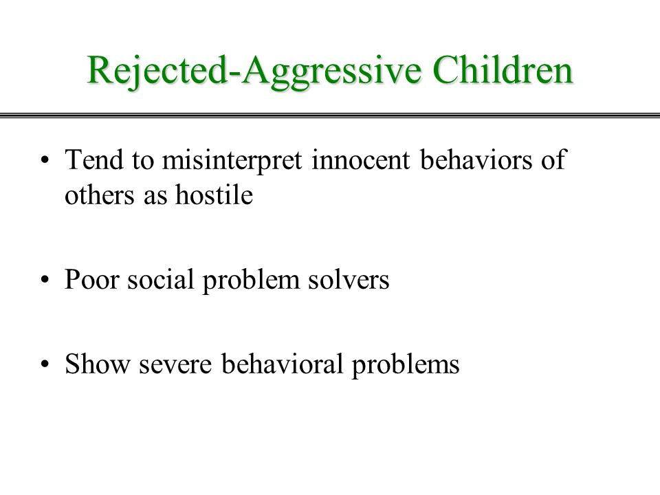 Rejected-Aggressive Children