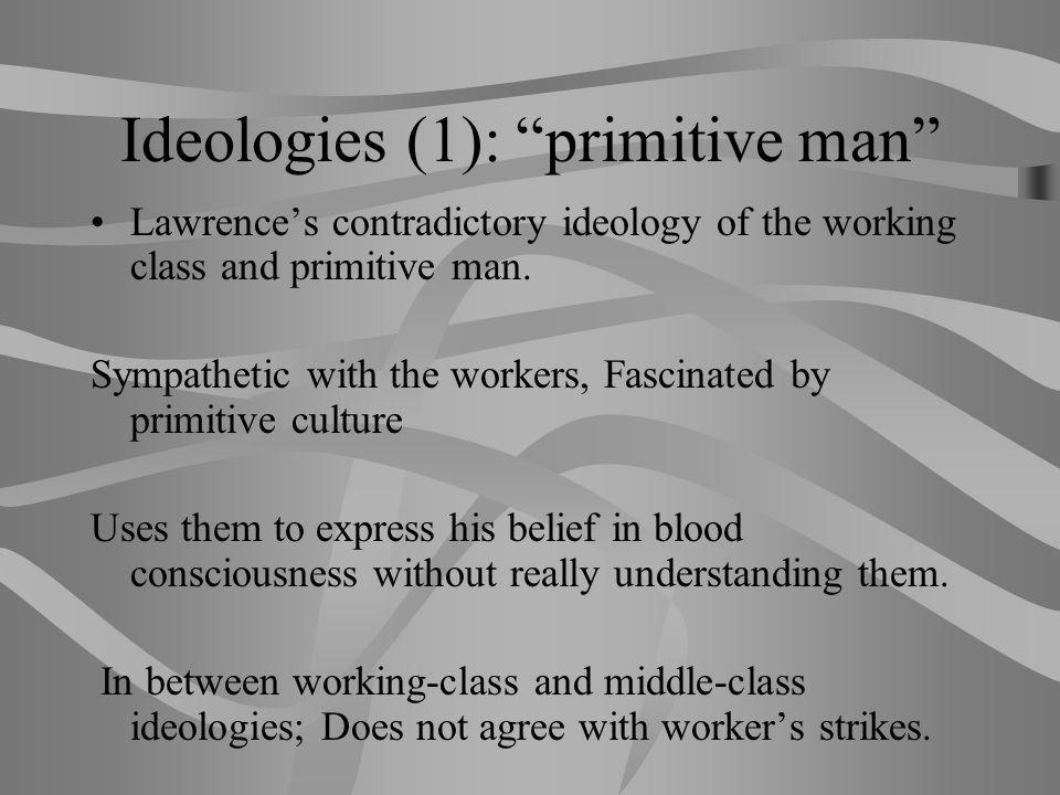 Ideologies (1): primitive man