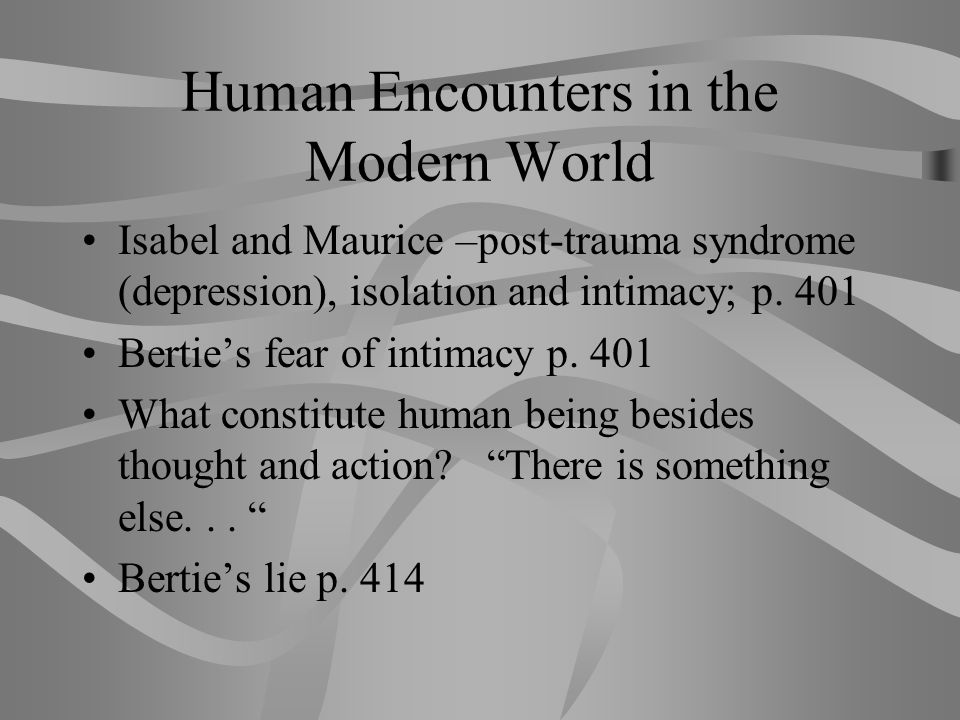 Human Encounters in the Modern World