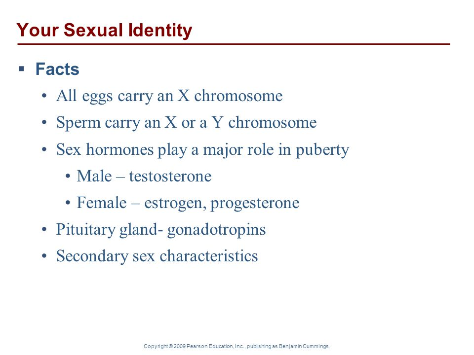 Your Sexual Identity Facts All eggs carry an X chromosome