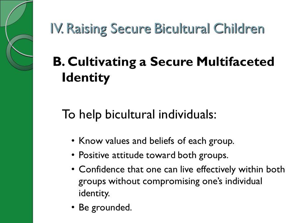IV. Raising Secure Bicultural Children