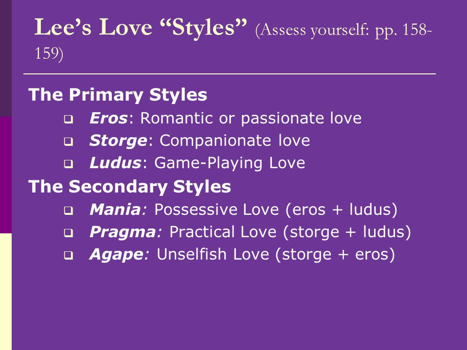 Lee's Love Styles (Assess yourself: pp. 158-159)