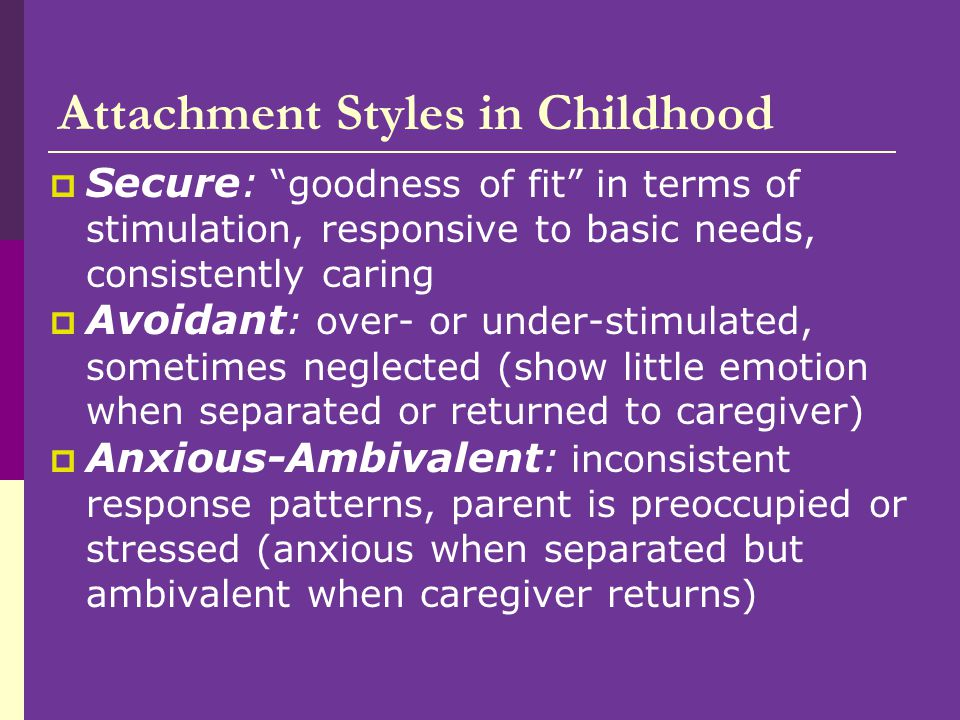 Attachment Styles in Childhood