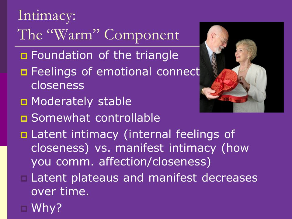 Intimacy: The Warm Component