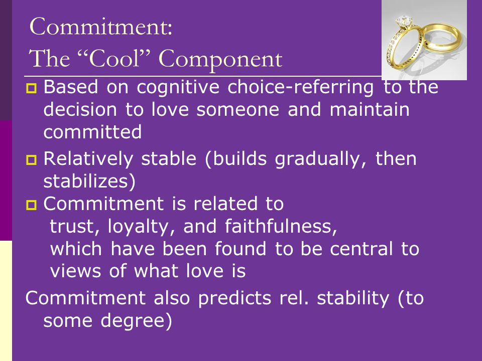 Commitment: The Cool Component