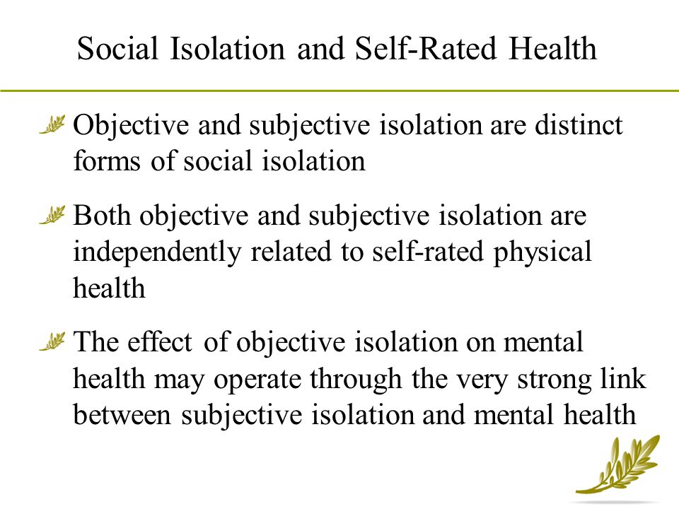 Social Isolation and Self-Rated Health