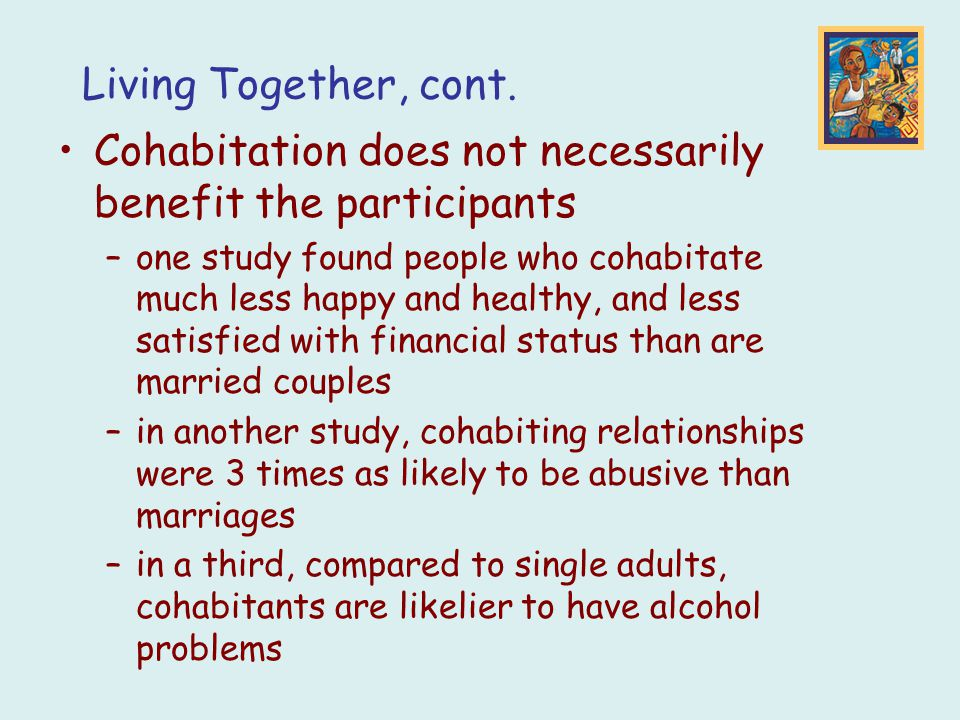 Cohabitation does not necessarily benefit the participants