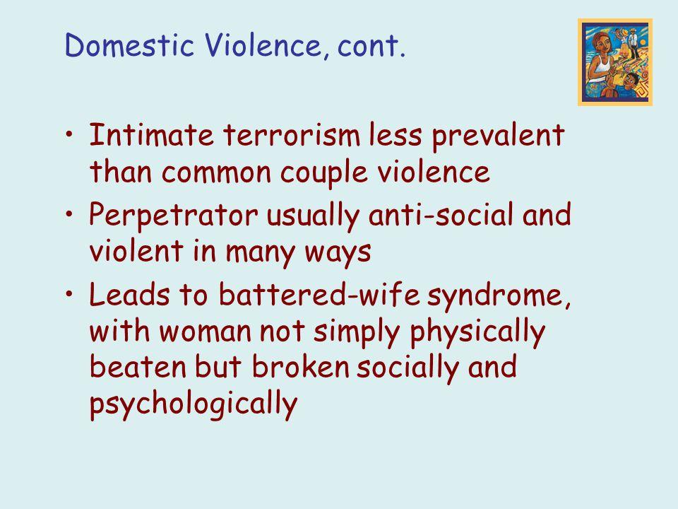 Domestic Violence, cont.