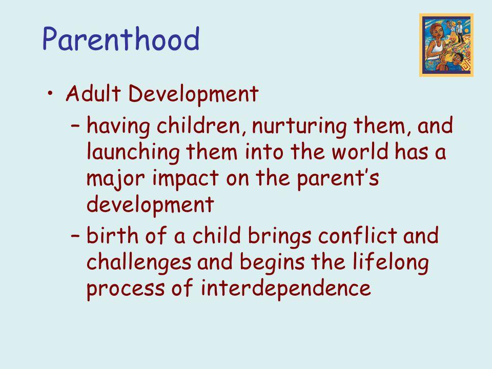 Parenthood Adult Development