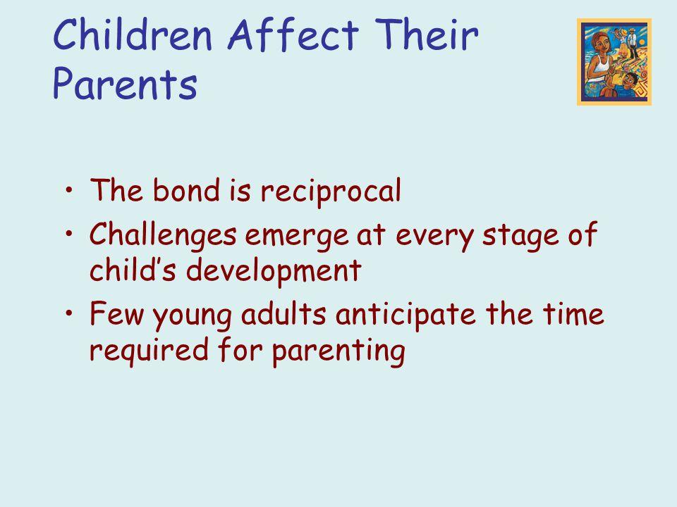 Children Affect Their Parents