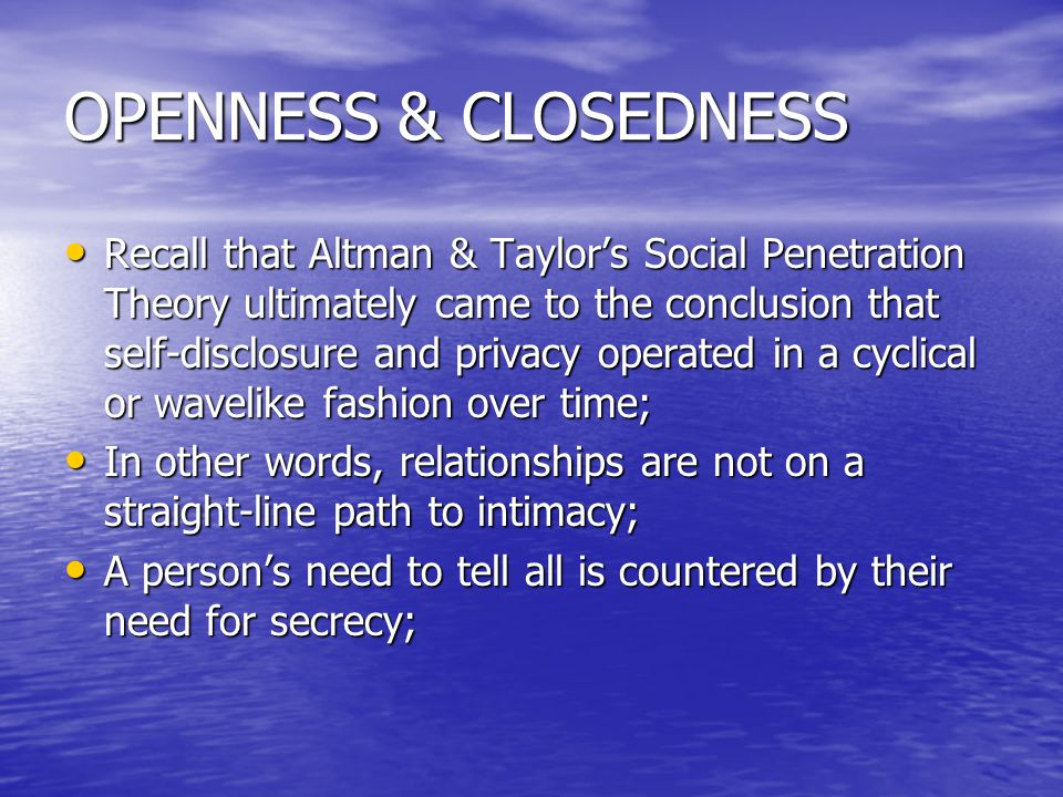 OPENNESS & CLOSEDNESS