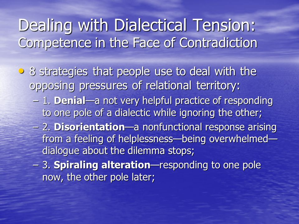 Dealing with Dialectical Tension: Competence in the Face of Contradiction