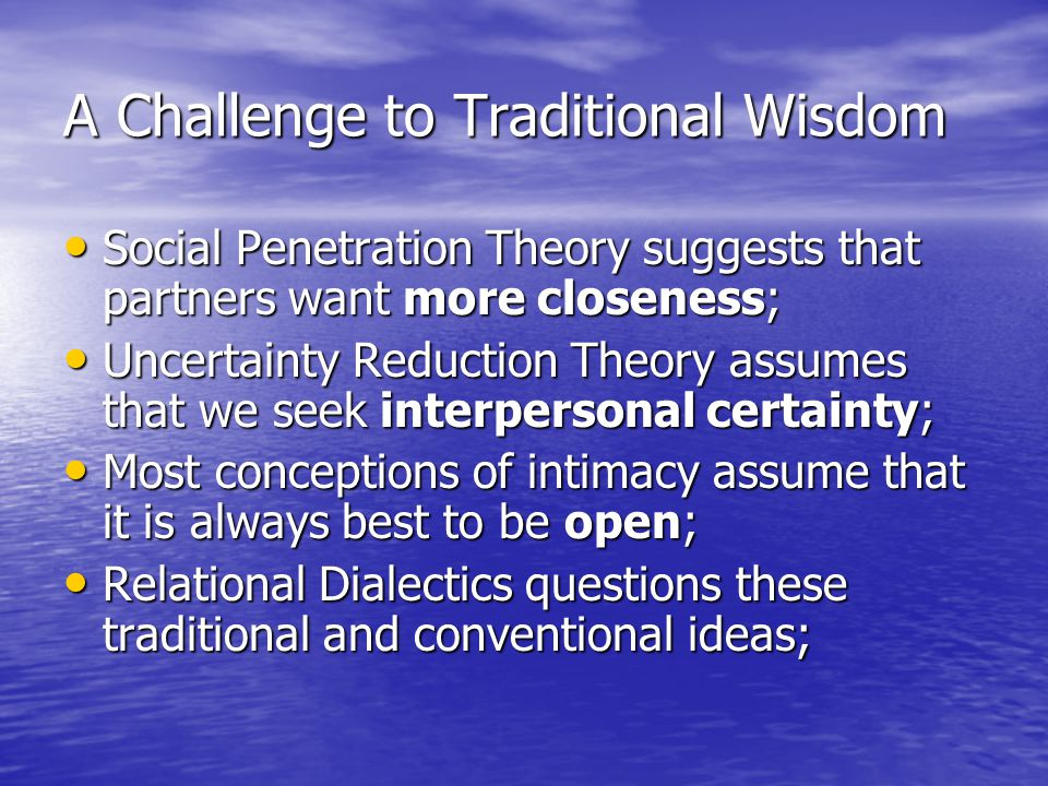 A Challenge to Traditional Wisdom