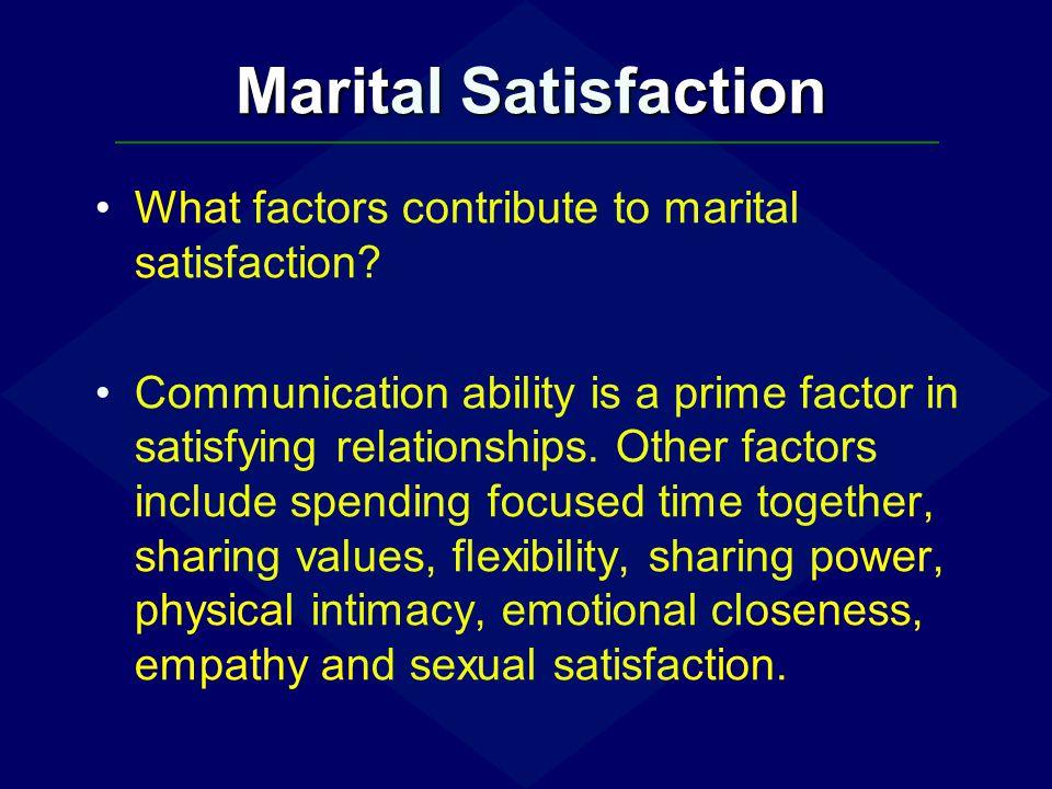 Marital Satisfaction What factors contribute to marital satisfaction
