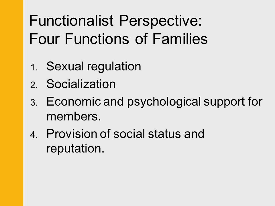 Functionalist Perspective: Four Functions of Families