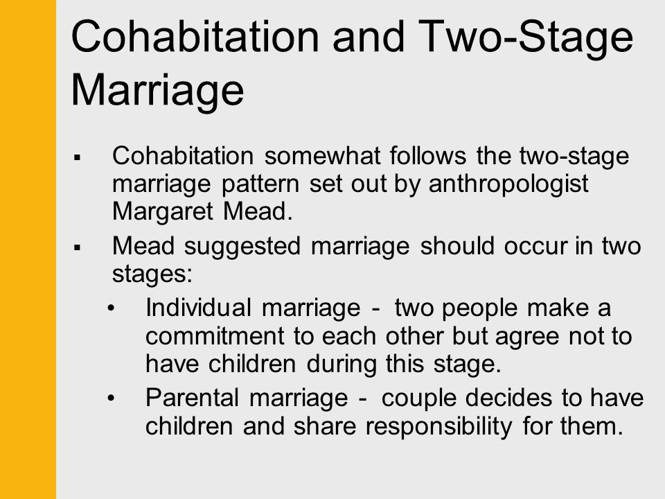 Cohabitation and Two-Stage Marriage