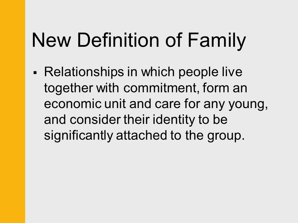 New Definition of Family