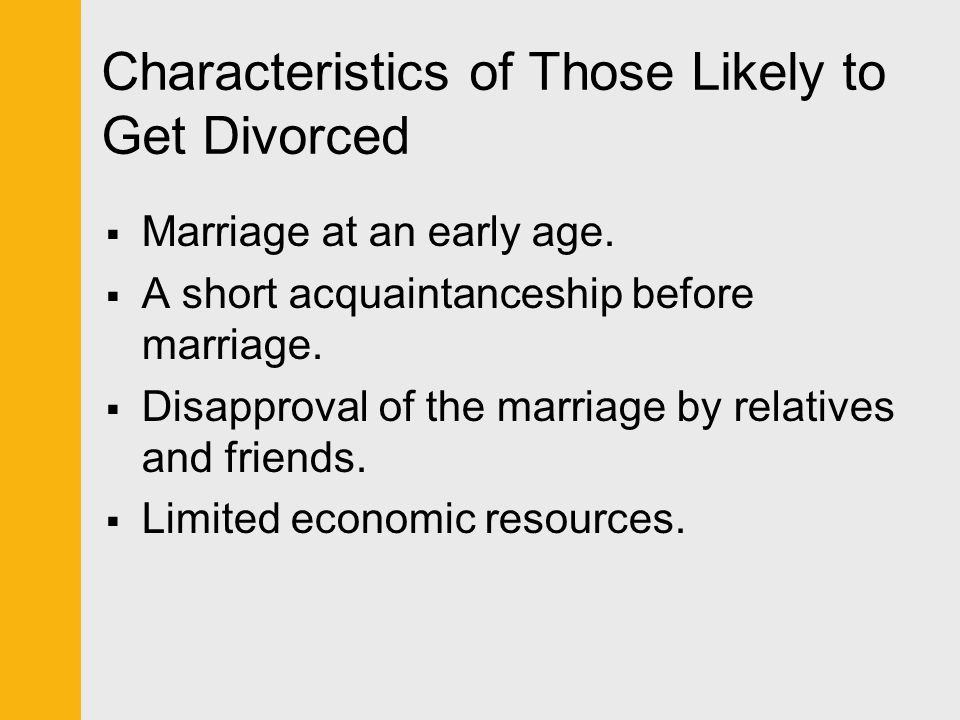 Characteristics of Those Likely to Get Divorced
