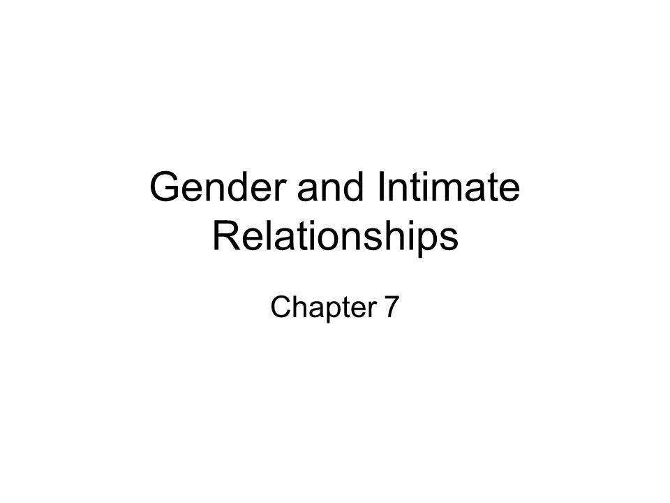 Gender and Intimate Relationships