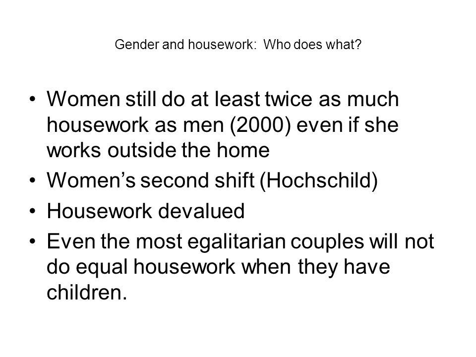 Gender and housework: Who does what