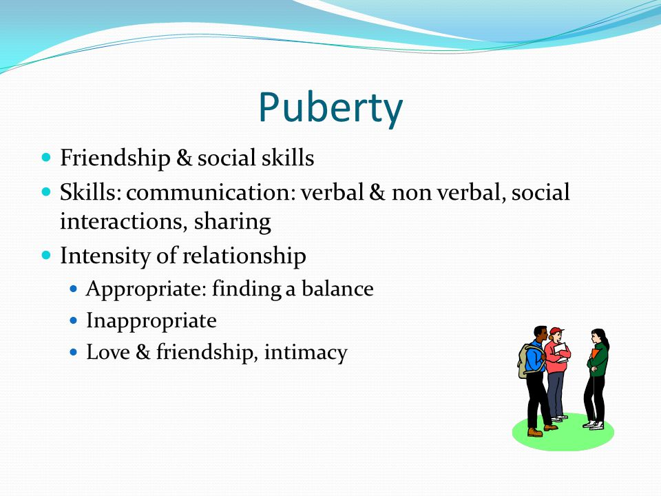 Puberty Friendship & social skills