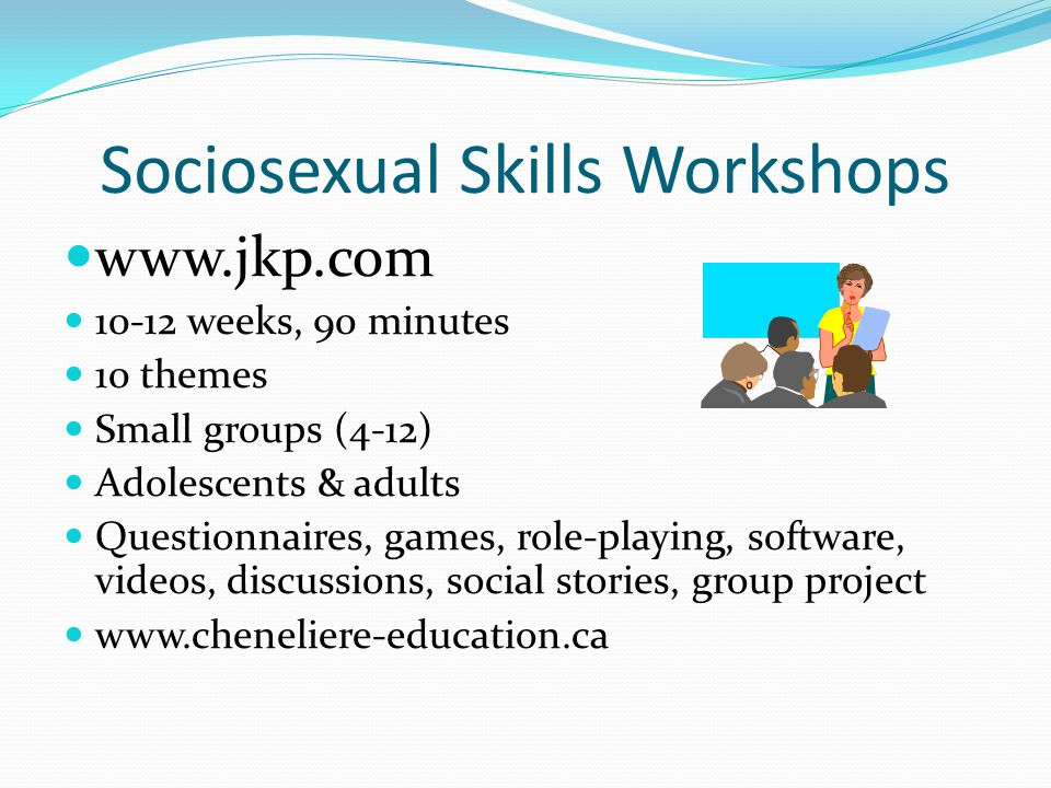 Sociosexual Skills Workshops
