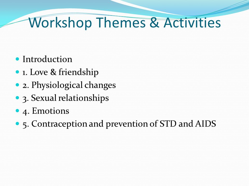 Workshop Themes & Activities