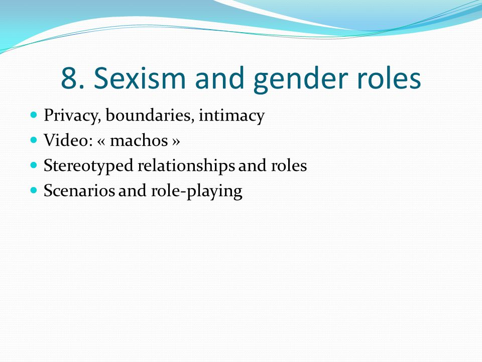 8. Sexism and gender roles