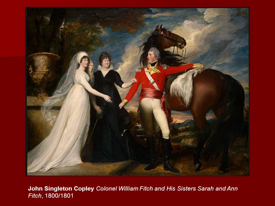 John Singleton Copley Colonel William Fitch and His Sisters Sarah and Ann Fitch, 1800/1801