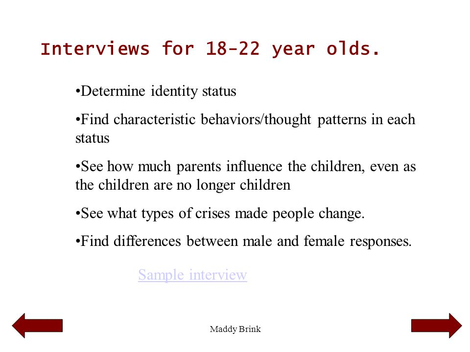 Interviews for 18-22 year olds.