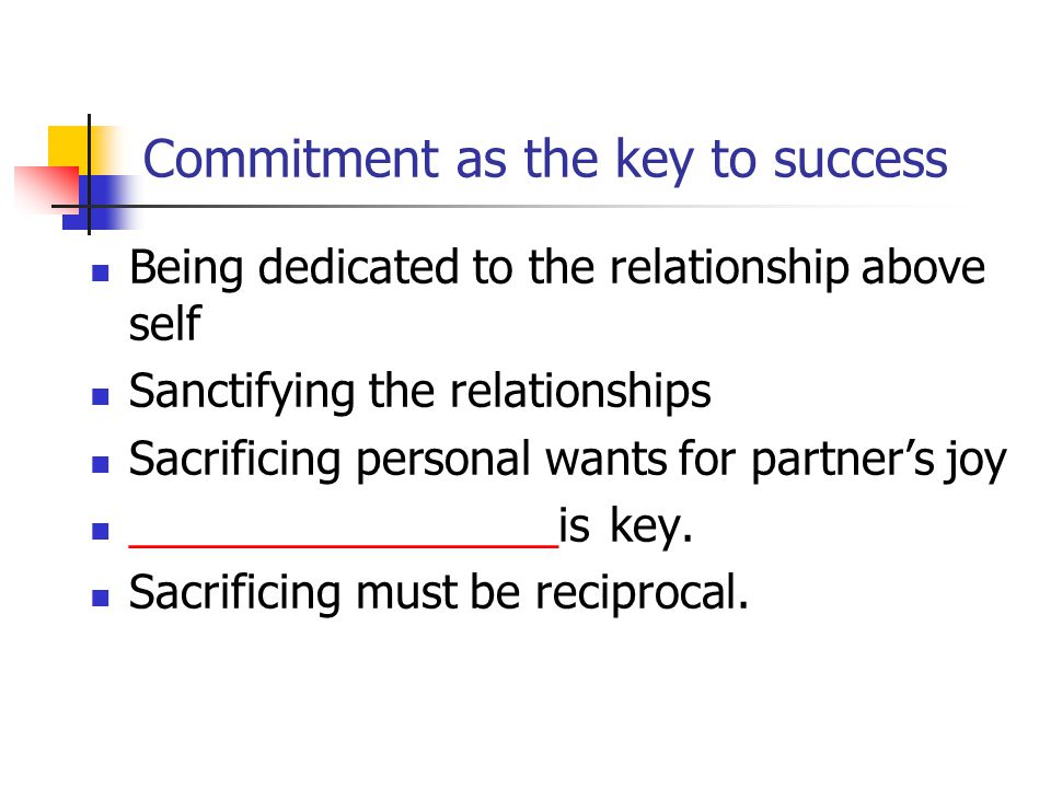 Commitment as the key to success