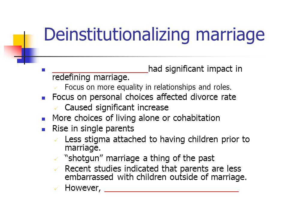 Deinstitutionalizing marriage