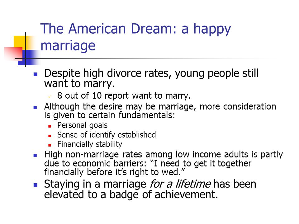 The American Dream: a happy marriage
