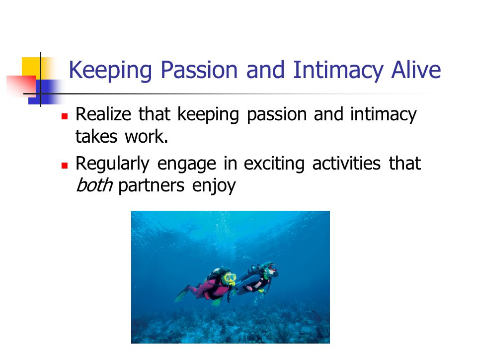 Keeping Passion and Intimacy Alive